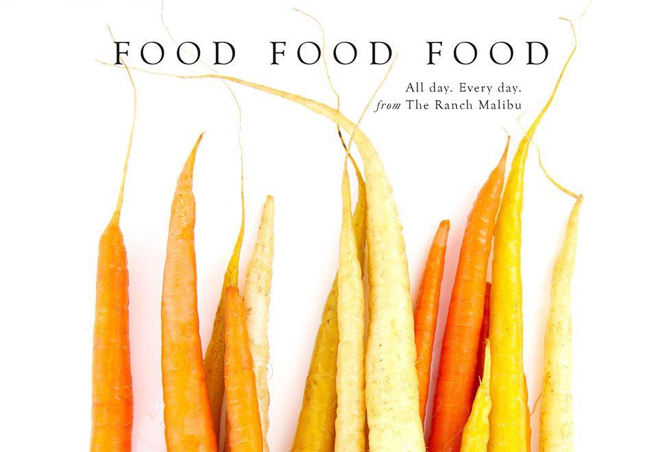 Food Food Food from The Ranch Malibu